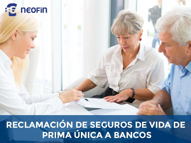 reclamacion prima unica seguro de vida a bancos