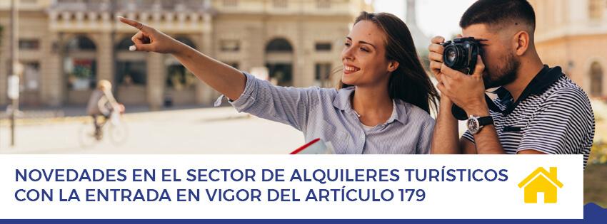 Novedades en el sector de alquileres turisticos con la entrada en vigor del articulo 179