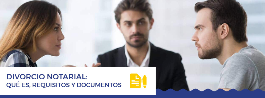 divorcio notarial que es, requisitos y documentos
