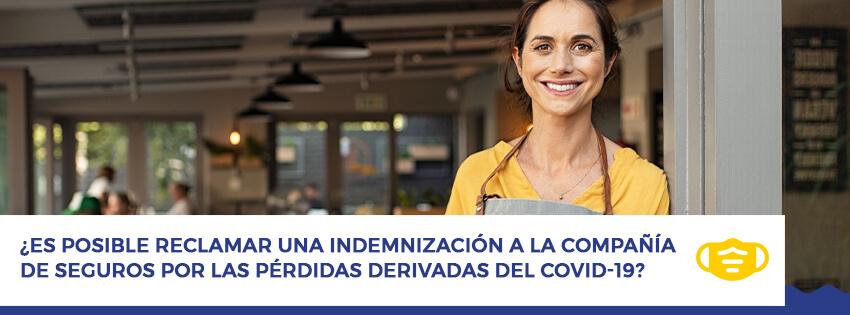 Reclamar una indemnización al seguro por las perdidas derivadas del covid19
